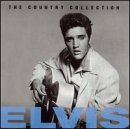 Elvis Presley Country Collection