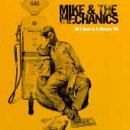 Mike & The Mechanics All I Need Is A Miracle '96