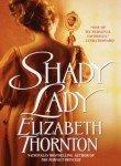 Shady Lady (0553584901) by Elizabeth Thornton