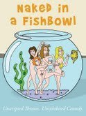 Naked in a Fishbowl - Season 1 Episode 10 -