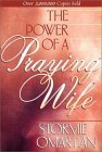 The Power of A Praying Wife by Omartian Stormie