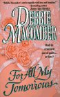 For All My Tomorrows, DEBBIE MACOMBER