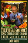The Frugal Gourmet Cooks Three Ancien...