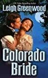 Colorado Bride (0505526557) by Greenwood, Leigh