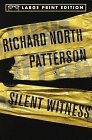 Silent Witness (Random House Large Print) (0679774165) by Richard North Patterson