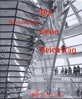 Der neue Reichstag. (3765320617) by Foster, Norman
