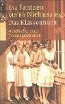 Das Klassenbuch: Geschichte einer Frauengeneration title=