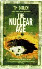The Nuclear Age (0440215862) by Tim O'Brien