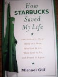 Michael Gill How Starbucks Saved My Life