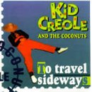 Kid Creole and the Coconuts - To Travel Sideways - Zortam Music
