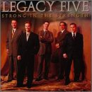 Legacy Five - Strong In The Strength - Zortam Music