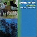 echange, troc Patrice Rushen - Prelusion & before the dawn