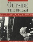 Outside the Dream: Child Poverty in A...