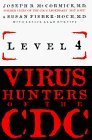 img - for Level 4: Virus Hunters of the Cdc by Joseph McCormick (1996-06-07) book / textbook / text book