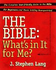 The Bible: What's in It for Me?, J. Stephen Lang
