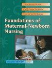 Foundations of Maternal-Newborn Nursing (0721686524) by Gorrie, Trula