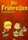 Die Frhreifen, Bd.1
