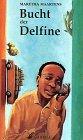 img - for Bucht der Delfine book / textbook / text book