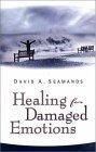 Healing For Damaged Emotions (0882072285) by David A Seamands