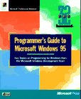 Programmer's Guide to Microsoft Windows 95: Key Topics on Programming for Windows from the Microsoft Windows Development Team (1556158343) by Microsoft Press