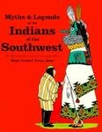 Myths and Legends of Indians of the Southwest: Book II : Hopi, Acoma, Tewa, Zuni (0883880628) by Bertha Dutton