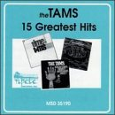 The Tams - The 15 Greatest Hits