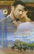 Image of Something To Talk About (Silhouette Special Edition Bestselling Author Collection)