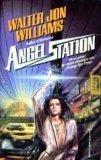 Angel Station, Walter Jon Williams