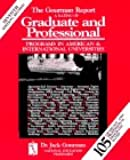 The Gourman Report: A Rating of Graduate and Professional Programs in American and International Universities