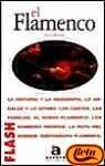 img - for El Flamenco (Spanish Edition) book / textbook / text book