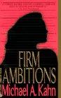 Firm Ambitions (Rachel Gold Mystery Series), MICHAEL A. KAHN