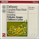 Debussy: Complete Piano Music Vol. 1