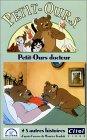 echange, troc Petit-Ours : Petit-Ours docteur [VHS]