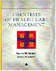 Essentials of Health Care Management (Delmar Series in...
