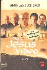Das Jesus Video. Filmbuch. (3404148932) by Eschbach, Andreas