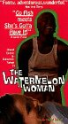 Watermelon Woman, the