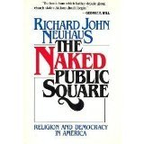 Naked Public Square: Religion and Democracy in America