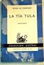 La Tia Tula (0828885788) by Unamuno, Miguel de