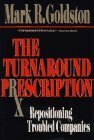 img - for Turnaround Prescription by Mark Goldston (1992-08-07) book / textbook / text book