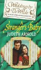 A Stranger's Baby (Weddings by DeWilde), Judith Arnold