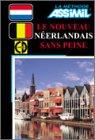 echange, troc Assimil - Collection Sans Peine - Le Nouveau Néerlandais sans peine (1 livre + coffret de 4 CD)