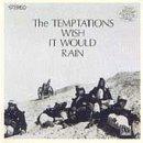 The Temptations Wish It Would Rain artwork