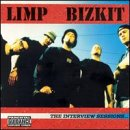 Limp Bizkit - The Interview Sessions - Zortam Music