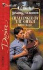 Challenged By the Sheikh: Dynasties: The Danforths (Desire), KRISTI GOLD