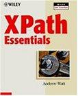 XPath Essentials (Wiley XML Essential Series)
