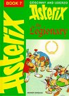 Asterix the Legionary (Classic Asterix hardbacks) (0340103922) by Goscinny