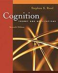 Cognition: Theory and Applications, Seventh Edition