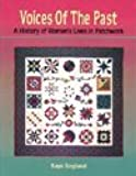 Voices of the Past: A History of Women's Lives in Patchwork