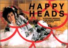 HAPPY HEADS [DVD]