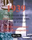 1939, The Year That Still Shapes the World Today: A 65th Anniversary Photo Retrospective (0970626169) by Piro, Rita E.
